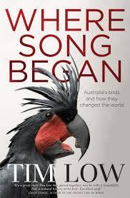 WHERE SONG BEGAN AUSTRALIA'S BIRDS AND HOW THEY CHANGED THE WORLD - Charles Darwin University Bookshop