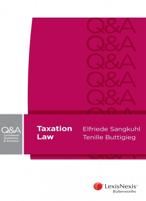 LEXISNEXIS QUESTIONS AND ANSWERS - TAXATION LAW - Charles Darwin University Bookshop