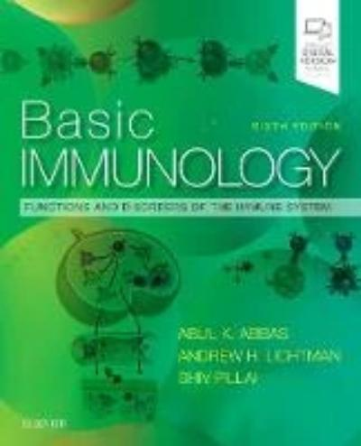 BASIC IMMUNOLOGY: FUNCTIONS AND DISORDERS OF THE IMMUNE SYSTEM 6TH REVISED EDITION