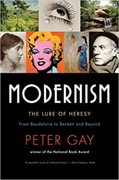 MODERNISM THE LURE OF HERESY