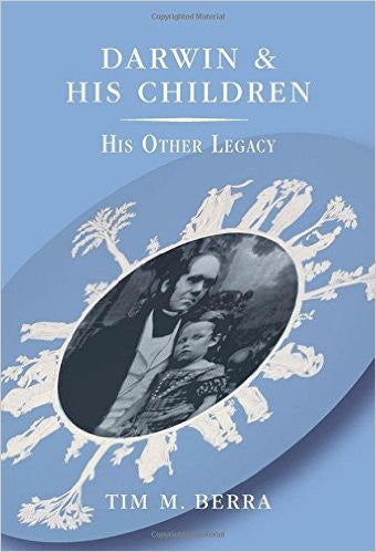 DARWIN & HIS CHILDREN: HIS OTHER LEGACY - Charles Darwin University Bookshop