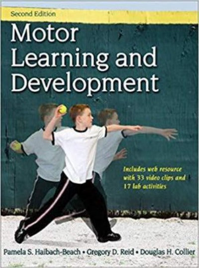 MOTOR LEARNING AND DEVELOPMENT WITH WEB RESOURCES 2ND EDITION