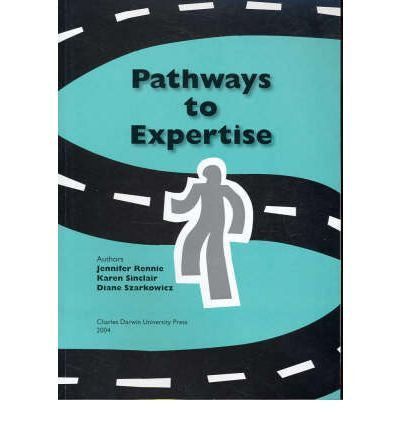PATHWAYS TO EXPERTISE - Charles Darwin University Bookshop