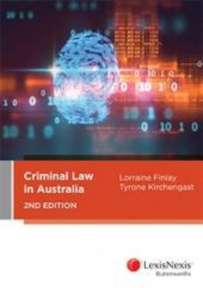 CRIMINAL LAW IN AUSTRALIA 2ND EDITION