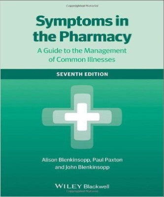 SYMPTOMS IN THE PHARMACY GUIDE TO MANAGEMENT OF COMMON ILLNESS - Charles Darwin University Bookshop