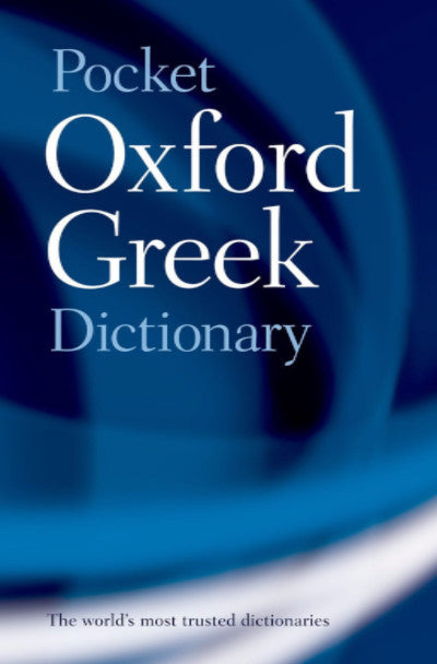 THE POCKET OXFORD GREEK DICTIONARY - Charles Darwin University Bookshop