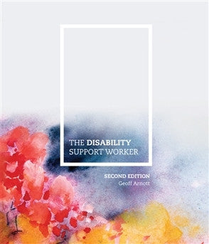 THE DISABILITY SUPPORT WORKER WITH STUDENT RESOURCE ACCESS 12 MONTHS - Charles Darwin University Bookshop