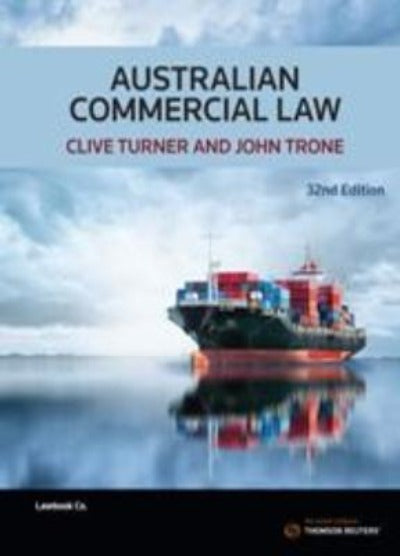 AUSTRALIAN COMMERCIAL LAW 32ND EDITION