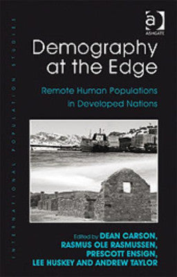 DEMOGRAPHY AT THE EDGE REMOTE HUMAN POPULATIONS IN DEVELOPED NATIONS - Charles Darwin University Bookshop
