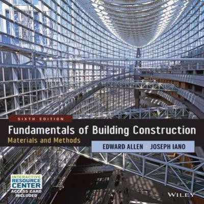 FUNDAMENTALS OF BUILDING CONSTRUCTION: MATERIALS AND METHODS, 6TH EDITION - Charles Darwin University Bookshop