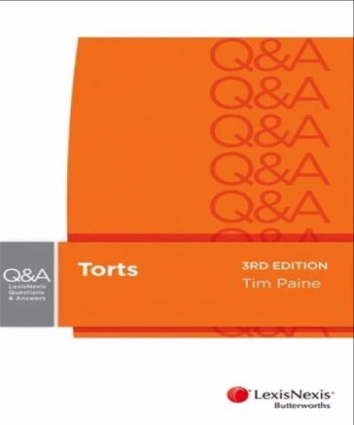 LEXIS NEXIS QUESTIONS AND ANSWERS: TORTS - Charles Darwin University Bookshop