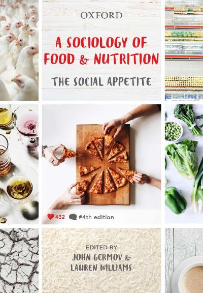 A SOCIOLOGY OF FOOD AND NUTRITION 4TH EDITION