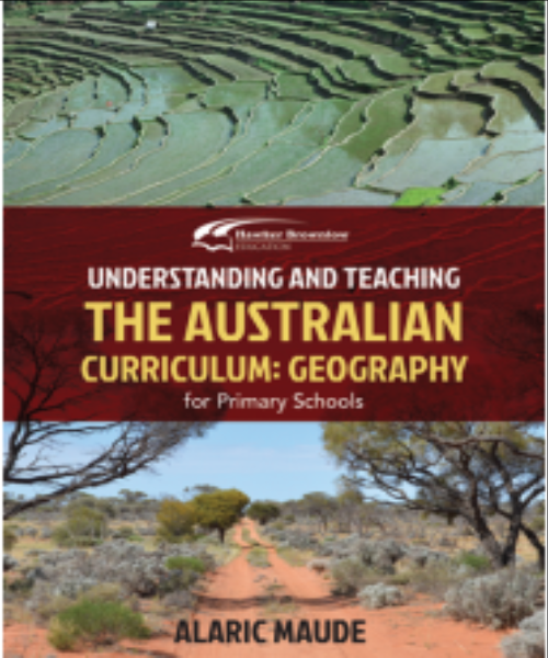 UNDERSTANDING & TEACHING AUSTRALIAN GEOGRAPHY CURRICULUM F 6 YEARS - Charles Darwin University Bookshop