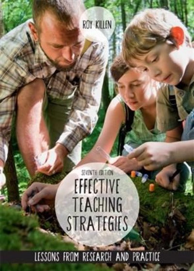 EFFECTIVE TEACHING STRATEGIES: LESSONS FROM RESEARCH AND PRACTICE - Charles Darwin University Bookshop