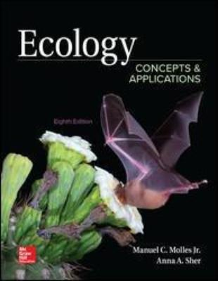 ECOLOGY: CONCEPTS AND APPLICATIONS 8TH EDITION
