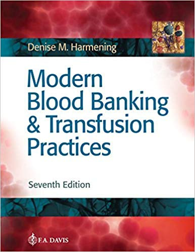MODERN BLOOD BANKING & TRANSFUSION PRACTICES 7TH EDITION
