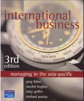 INTERNATIONAL BUSINESS MANAGING IN THE ASIA PACIFIC - Charles Darwin University Bookshop