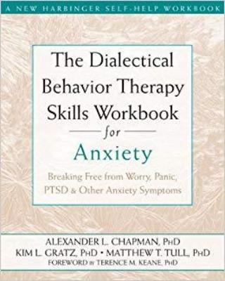 DBT SKILLS WORKBOOK FOR ANXIETY