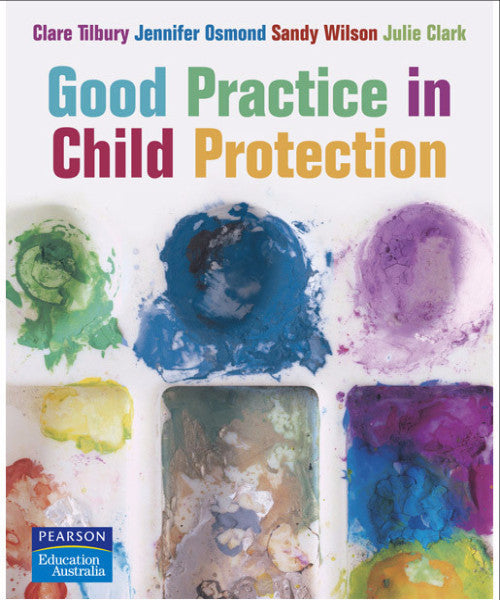 GOOD PRACTICE IN CHILD PROTECTION - Charles Darwin University Bookshop