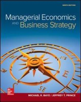 MANAGERIAL ECONOMICS & BUSINESS STRATEGY 9TH EDITION