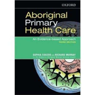 ABORIGINAL PRIMARY HEALTH CARE AN EVIDENCE BASED APPROACH