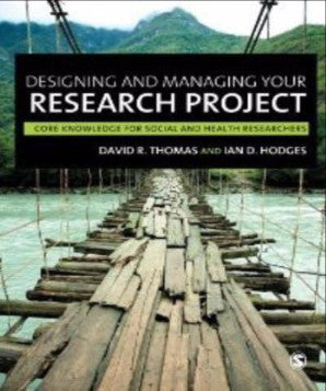 DESIGNING AND MANAGING YOUR RESEARCH PROJECT CORE KNOWLEDGE FOR SOCIAL AND HEALTH RESEARCHERS