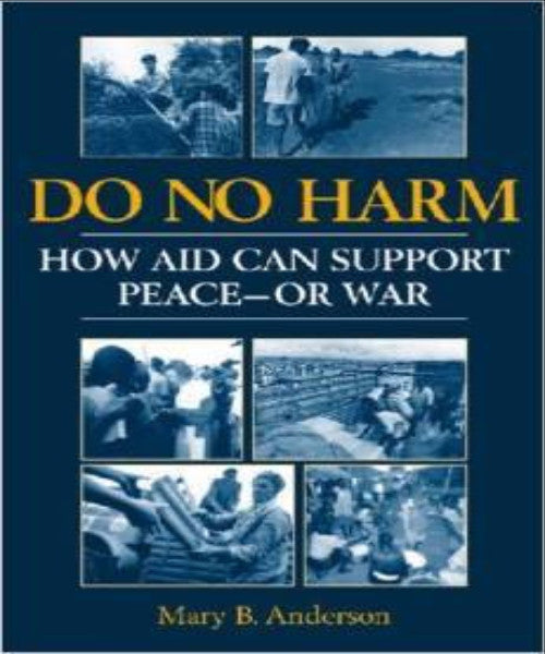 DO NO HARM HOW AID CAN SUPPORT PEACE - OR WAR - Charles Darwin University Bookshop