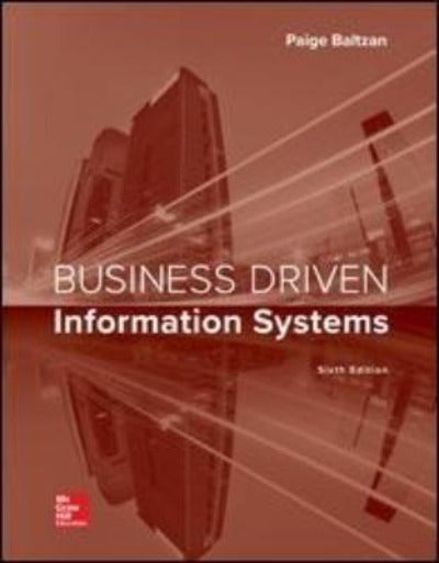 BUSINESS DRIVEN INFORMATION SYSTEMS 6TH EDITION