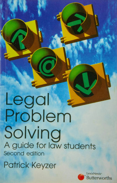 LEGAL PROBLEM SOLVING A GUIDE FOR LAW STUDENTS
