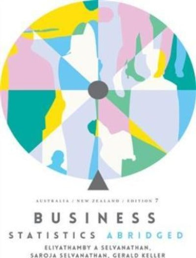 BUSINESS STATISTICS ABRIDGED: AUSTRALIA NEW ZEALAND  7TH EDITION