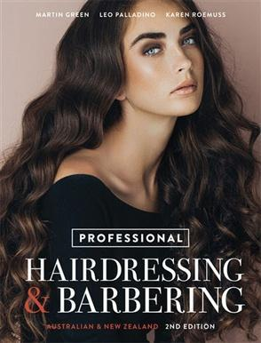 PROFESSIONAL HAIRDRESSING: AUSTRALIAN AND NEW ZEALAND 2ND EDITION