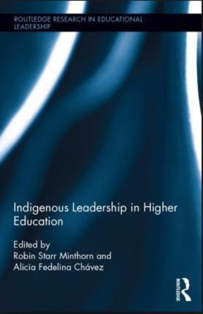 INDIGENOUS LEADERSHIP IN HIGHER EDUCATION - Charles Darwin University Bookshop