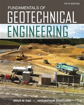 FUNDAMENTALS OF GEOTECHNICAL ENGINEERING - Charles Darwin University Bookshop