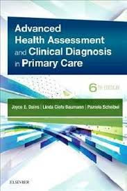 ADVANCED HEALTH ASSESSMENT & CLINICAL DIAGNOSIS IN PRIMARY CARE 6TH EDITION