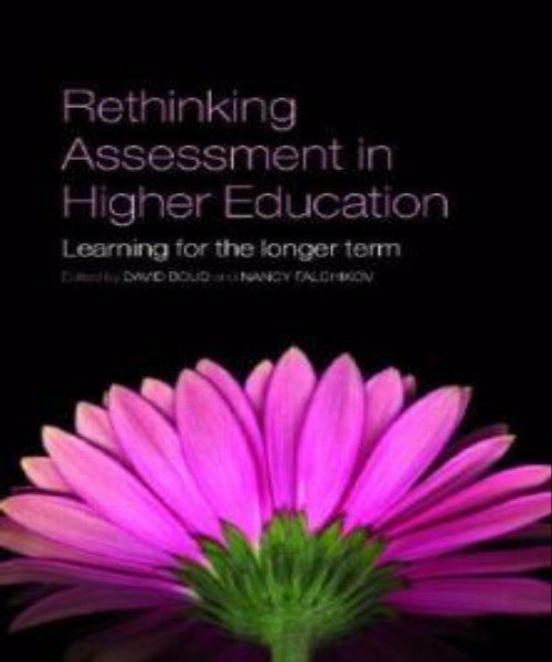 RETHINKING ASSESSMENT IN HIGHER EDUCATION - Charles Darwin University Bookshop