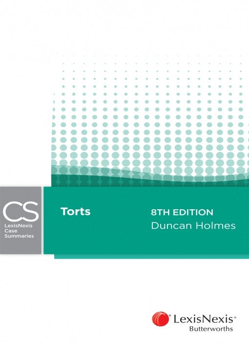 LEXISNEXIS CASE SUMMARIES - TORTS - Charles Darwin University Bookshop