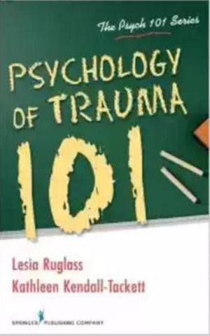 PSYCHOLOGY OF TRAUMA 101 - Charles Darwin University Bookshop