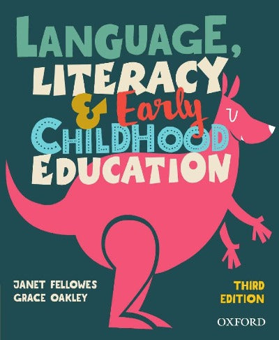 LANGUAGE LITERACY AND EARLY CHILDHOOD EDUCATION