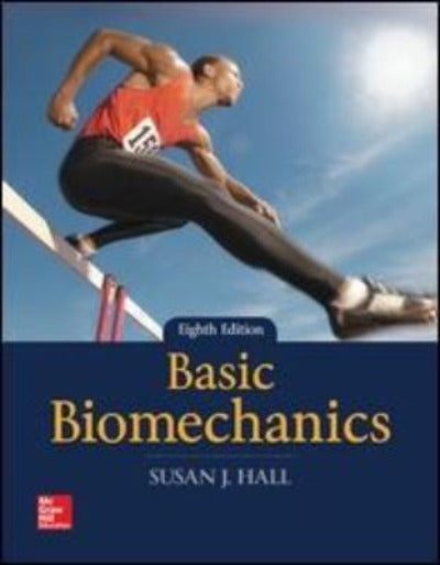 BASIC BIOMECHANICS 8TH EDITION