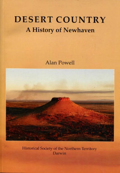 DESERT COUNTRY A HISTORY OF NEW HAVEN