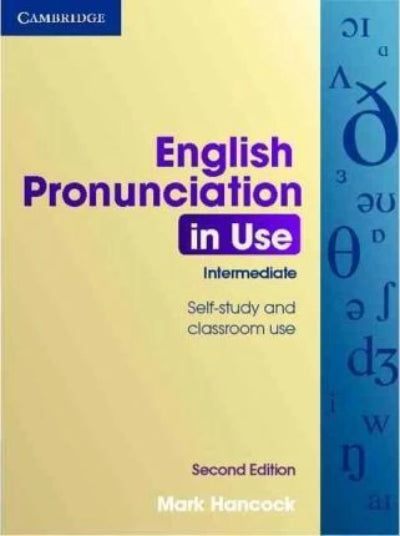 ENGLISH PRONUNCIATION IN USE INTERMEDIATE WITH ANSWERS AUDIO CDS (4) AND CD-ROM