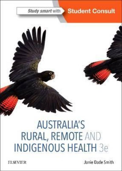 AUSTRALIA'S RURAL, REMOTE AND INDIGENOUS HEALTH