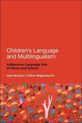 CHILDRENS LANGUAGE AND MULTILINGUALISM