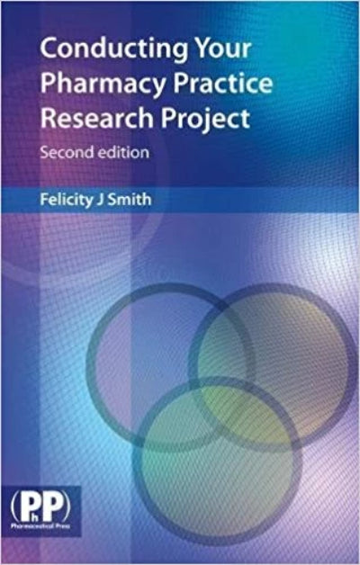 CONDUCTING YOUR PHARMACY PRACTICE RESEARCH PROJECT