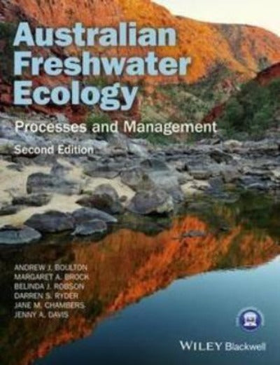 AUSTRALIAN FRESHWATER ECOLOGY - PROCESSES AND MANAGEMENT