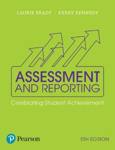 ASSESSMENT AND REPORTING 5TH EDITION