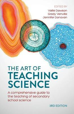 THE ART OF TEACHING SCIENCE: A COMPREHENSIVE GUIDE TO THE TEACHING OF SECONDARY SCHOOL SCIENCE