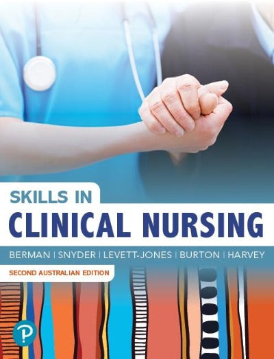 SKILLS IN CLINICAL NURSING 2ND EDITION