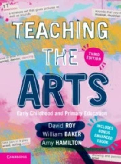 TEACHING THE ARTS EARLY CHILDHOOD AND PRIMARY EDUCATION 3RD EDITION