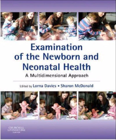 EXAMINATION OF NEWBORN & NEONATAL HEALTH A MULTIDIMENSIONAL APPROACH - Charles Darwin University Bookshop